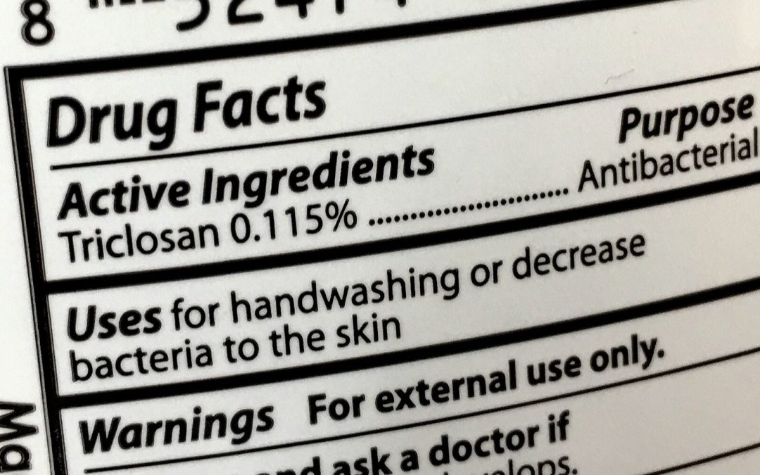 FDA Bans Triclosan (sort of), and what you still need to know…